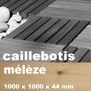 Caillebotis résineux + feuillus en Pin de Briançon ou Mélèze Europe