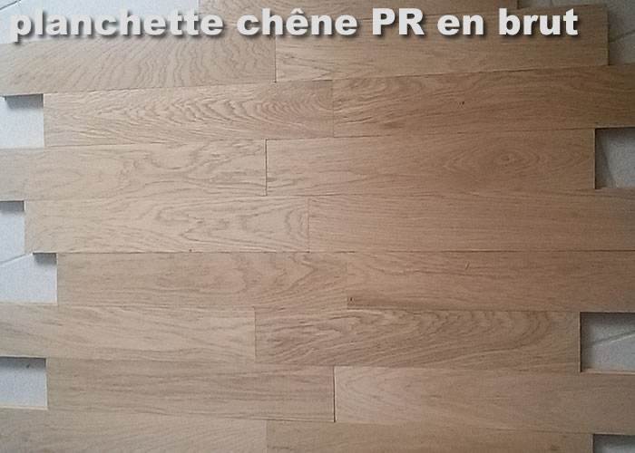 Parquet massif planchette Chene Nature - 10 x 60 x 300 mm - brut - prix colis
