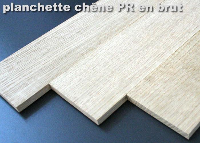 Parquet massif planchette Chene Rustique - 10 x 60 x 300 mm - brut